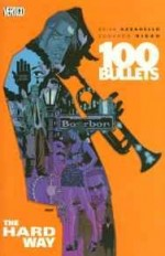 100 Bullets Vol. 8: The Hard WayAzzarello, Brian - Product Image