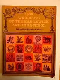 1800 Woodcuts by Thomas Bewick and His SchoolBewick, Thomas, Illust. by: Thomas Bewick - Product Image