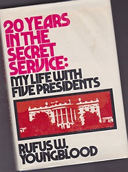 20 Years in the Secret Service: My Life With Five Presidentsby: Youngblood, Rufus W. - Product Image