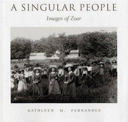 A Singular People: Images of Zoarby: Fernandez, Kathleen M. - Product Image