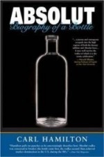 Absolut: Biography of a Bottleby: Hamilton, Carl - Product Image