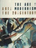 Age of Modernism, The : Art in the 20th Centuryby: Joachimides, Christos - Product Image