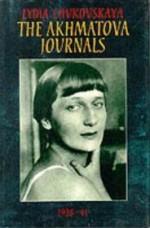 Akhmatova Journals - Volume 1 - 1938-41, Theby: Chukovskaya, Lydia - Product Image