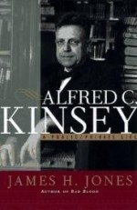 Alfred C. Kinsey : A Public/Private Lifeby: Jones, James H. - Product Image