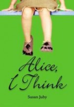 Alice, I Thinkby: Juby, Susan - Product Image