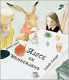 Alice in Wonderland (SIGNED BY ILLUSTRATOR)by: Carroll, Lewis and Lisbeth Zwerger - Product Image