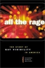 All the Rage: The Story of Gay Visibility in Americaby: Walters, Suzanna Danuta - Product Image