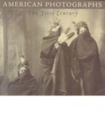 American Photographs: The First Centuryby: Foresta, Merry A. - Product Image
