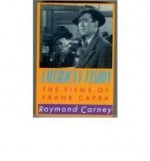 American Vision: The Films of Frank CapraCarney, Raymond - Product Image