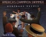 America's Champion Swimmer: Gertrude Ederleby: Adler, David A. - Product Image