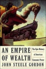 An Empire of Wealth: The Epic History of American Economic Powerby: Gordon, John Steele - Product Image