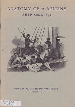 Anatomy of a Mutiny Ship: Sharon, 1842Purrington, Philip F. - Product Image