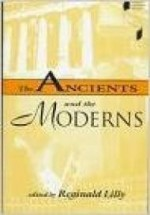 Ancients and the Moderns, The  (Studies in Continental Thought)by: Lilly, Reginald - Product Image