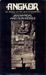 Angkor: An essay on art and imperialismby: Myrdal, Jan - Product Image