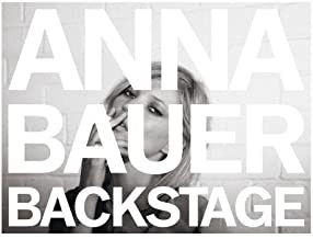 Anna Bauer: Backstageby: Baron, Fabien - Product Image