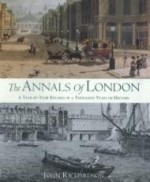 Annals of London, The : A YearbyYear Record of a Thousand Years of Historyby: Richardson, John - Product Image