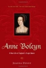 Anne Boleyn: A New Life of England's Tragic Queenby: Denny, Joanna - Product Image