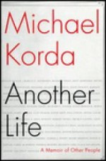 Another Life: A Memoir of Other Peopleby: Korda, Michael - Product Image