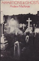 Apparitions & Ghosts: A Modern Studyby: MacKenzie, Andrew - Product Image