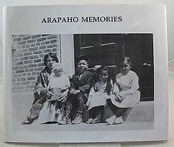 Arapaho Memories by: Spoonhunter, Bob and Barbara Stoll-Sage - Product Image
