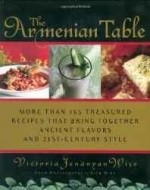 Armenian Table, The: More than 165 Treasured Recipes that bring together ancient flavors and 21st-century styleby: Wise, Victoria - Product Image