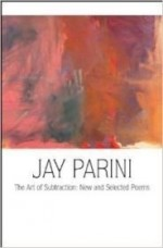Art Of Subtraction, The : New And Selected Poemsby: Parini, Jay - Product Image