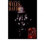 Art of Miles Davis, Theby: Davis, Miles & Scott Gutterman  - Product Image