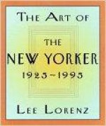 Art of the New Yorker: 1925-1995, TheLorenz, Lee - Product Image