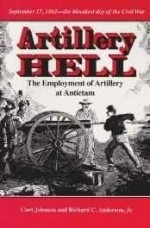 Artillery Hell: The Employment of Artillery at Antietamby: Johnson, Curt - Product Image