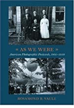 As We Were: American Photographic Postcards, 1905-1930by: Vaule, Rosamond B. - Product Image