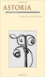 Astoria (Pitt Poetry Series)by: Morling, Malena - Product Image