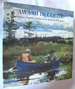 Awash in Color: Homer, Sargent, and the Great American Watercolorby: Reed, Sue Welsh & Carol Troyen - Product Image