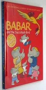 Babar and the Succotash Birdby: Brunhoff, Laurent de - Product Image