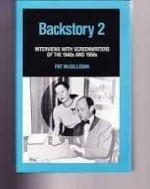 Backstory 2: interviews with screenwriters of the 1940s and 1950sby: Gilligan, Mc - Product Image