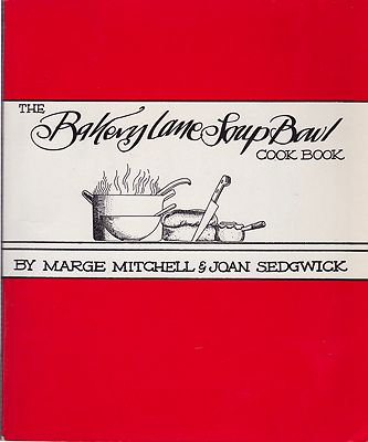 Bakery Lane Soup Bowl Cook Book, Theby: Mitchell, Marge/Joan Sedgwick - Product Image