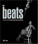 Beats, The: from Kerouac to Kesey: an illustrated journey through the Beat GenerationEvans, Mike - Product Image