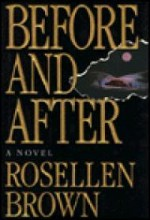 Before and After: A Novelby: Brown, Rosellen - Product Image