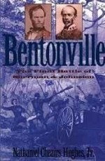 Bentonville: The Final Battle of Sherman and Johnstonby: Hughes, Nathaniel Cheairs - Product Image