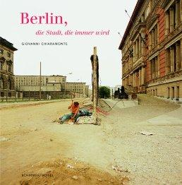 Berlin: The City of Eternal Becomingby: Chiaramonte, Giovanni - Product Image