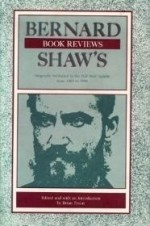 Bernard Shaw's Book Reviews: Originally Published in the Pall Mallgazette from 1885 to 1888by: Tyson, Brian - Product Image