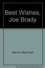 Best Wishes, Joe Brady (SIGNED COPY)Osborne, Mary Pope - Product Image