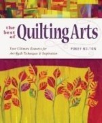 Best of Quilting Arts, The : Your Ultimate Resource for Art Quilt Techniques and Inspirationby: Bolton, Patricia - Product Image