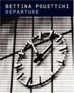 Bettina Pousttchi: Departureby: Pousttchi, Bettina (Photographer) - Product Image