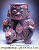 Between Continents/Between Seas: PreColumbian Art of Costa Ricaby: Abel, Suzane - Product Image