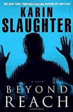 Beyond Reachby: Slaughter, Karin - Product Image