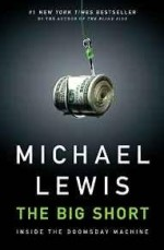 Big Short, The: Inside the Doomsday MachineLewis, Michael - Product Image