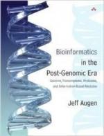 Bioinformatics in the Post-Genomic Era: Genome, Transcriptome, Proteome, and Information-Based Medicineby: Augen, Jeff - Product Image