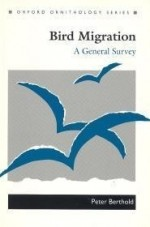 Bird Migration: A General Survey (Oxford Ornithology, Vol 3)by: Berthold, Peter - Product Image