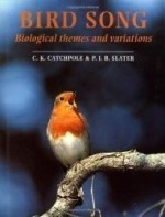 Bird Song: Biological Themes and Variationsby: Catchpole, Clive K. - Product Image