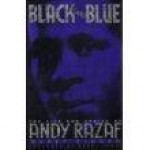 Black and Blue: The Life and Lyrics of Andy RazafSinger, Barry - Product Image